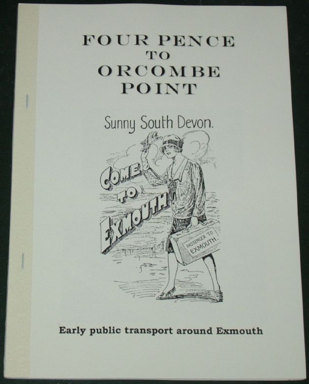 Four Pence to Orcombe Point - Early Motor Public Transport around Exmouth, by Roger Grimley